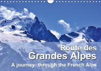 Route des Grandes Alpes 2018 A journey through the French Alps by Juergen Feuerer