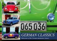 German Classics 2018 Milestones of the German automotive history by Henning von Loewis of Menar