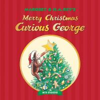 Merry Christmas, Curious George (with Stickers) by H. A. Rey