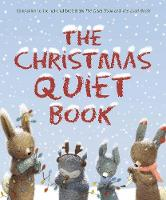 The Christmas Quiet Book by Deborah Underwood, Renata Liwska