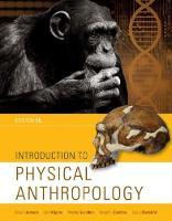 Introduction to Physical Anthropology by Russell (University of Iowa) Ciochon, Eric (California State University, Chico) Bartelink, Robert (Professor Emeritus, Jurmain