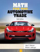 Math for the Automotive Trade by John Peterson, William J. DeKryger