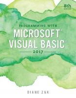 Programming with Microsoft Visual Basic 2017 by Diane Zak