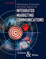 Advertising, Promotion, and other aspects of Integrated Marketing Communications by J. Craig Andrews