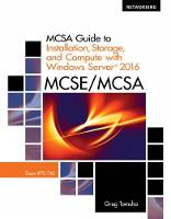 MCSA Guide to Installation, Storage, and Compute with Microsoft (R) Windows Server (R)2016, Exam 70-740 by Greg (Yavapai College) Tomsho