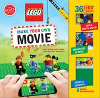 LEGO Make Your Own Movie by Pat Murphy