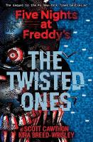 Five Nights at Freddy's: The Twisted Ones by Scott Cawthon, Kira Breed-Wrisley