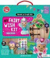 Klutz Junior: My Fairy Wish Kit by Editors of Klutz