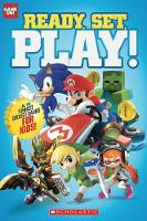 Ready, Set, Play! by Scholastic