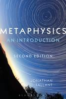 Metaphysics An Introduction by Jonathan (University of Nottingham, UK) Tallant