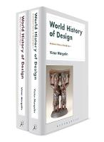 World History of Design Three-volume set by Victor (University of Illinois, Chicago) Margolin