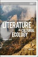 Literature as Cultural Ecology Sustainable Texts by Hubert (University of Augsburg, Germany) Zapf
