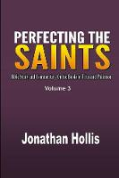 Perfecting the Saints Bible Study and Commentary on the Books of Titus and Philemon by Jonathan Hollis