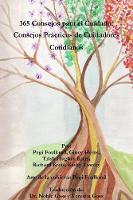 365 Consejos Para El Cuidado: Consejos Practicos De Cuidadores Cotidianos by Pegi Foulkrod, Gincy Heins, Trish Hughes Kreis, Kathy Lowrey