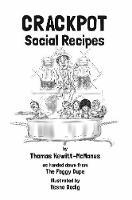 Crackpot: Social Recipes by Thomas Hewitt-McManus