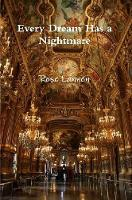 Every Dream Has a Nightmare by Rose Lannen