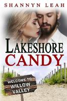 Lakeshore Candy by Shannyn Leah