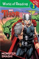 World Of Reading: Thor (level 1) Monster Smash! by Alexandra C. West