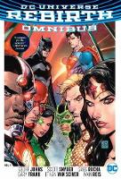 Dc Rebirth Omnibus Expanded Edition by Geoff Johns