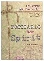 Postcards from Spirit A 52-Card Oracle Deck by Colette Baron-Reid