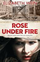 Cover for Rose Under Fire by Elizabeth Wein