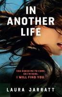Cover for In Another Life by Laura Jarratt