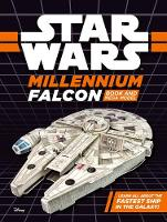 Star Wars Millennium Falcon Book and Mega Model by Lucasfilm Ltd