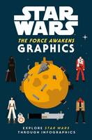 Star Wars The Force Awakens: Graphics by Lucasfilm Ltd