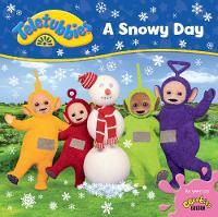 Teletubbies: A Snowy Day by Egmont Publishing UK