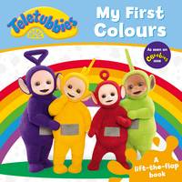 Teletubbies: My First Colours Lift-the-Flap by Egmont UK Ltd