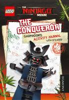 The LEGO (R) NINJAGO MOVIE: The Conqueror Garmadon's Activity Journal by Egmont Publishing UK