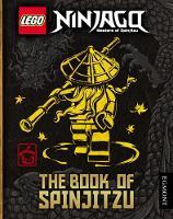 LEGO (R) Ninjago: The Book of Spinjitzu by Egmont Publishing UK