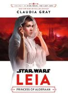 Star Wars: Leia: Princess of Alderaan by