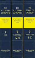 All England Law Reports Consolidated and Index Tables by