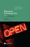 Paterson's Licensing Acts 2014 by Professor Jeremy Phillips