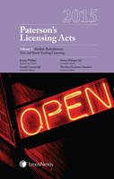 Paterson's Licensing Acts by Professor Jeremy Phillips