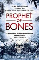 Cover for The Prophet of Bones by Ted Kosmatka