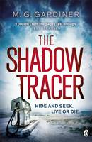 Cover for The Shadow Tracer by M. G. Gardiner