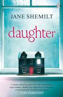 Cover for Daughter by Jane Shemilt