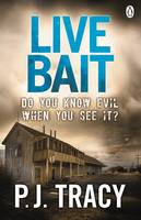 Cover for Live Bait by P. J. Tracy