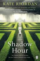 Cover for The Shadow Hour by Kate Riordan