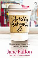 Strictly Between Us
