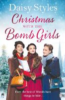 Christmas with the Bomb Girls by Daisy Styles