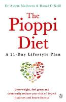 The Pioppi Diet A 21-Day Lifestyle Plan by Dr. Aseem Malhotra, Donal O'Neill