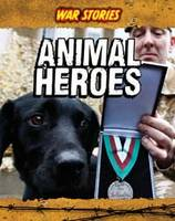 Animal Heroes by Jane M. Bingham