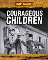 Courageous Children by Jane M. Bingham