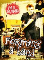 I'm in the Band by Richard Spilsbury, Adam Miller, Matthew Anniss