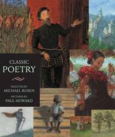Classic Poetry: An Illustrated Collection by Michael Rosen