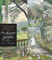 The Secret Garden - Illustrated Edition by Frances Hodgson Burnett