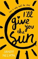 Cover for I'll Give You the Sun by Jandy Nelson